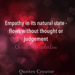 Empathy Quote Natural State Flows Without Judgement