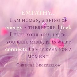 Empathy Quote Human Being Energy Feel Truths Connection