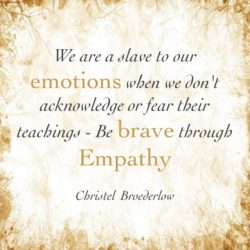 Empathy Quote Emotional Slave Brave Empath